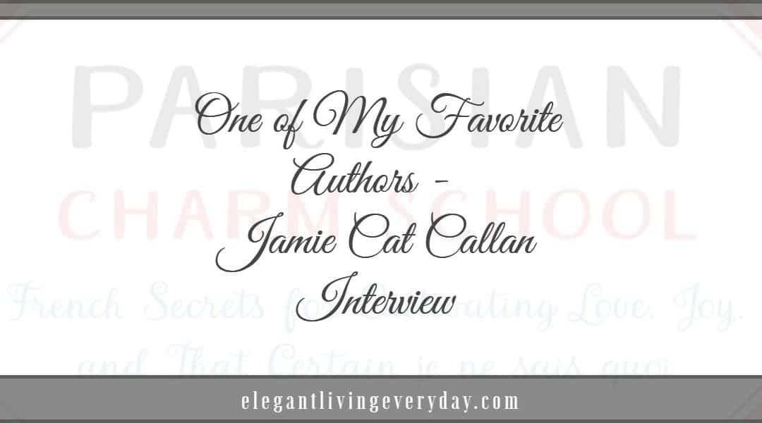 One of My Favorite Authors - JAMIE CAT CALLAN Interview