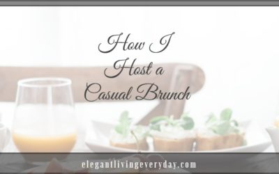 How I Host a Casual Brunch