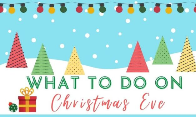 What to do on Christmas Eve