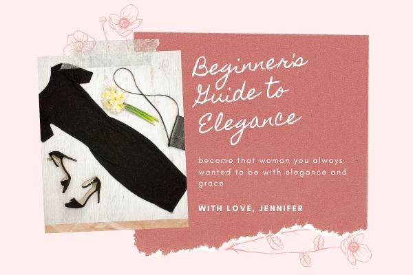 Beginner's Guide to Elegance on a pink background. An image next to it is an overlay of a black dress, black stilettos a purse and other accessories