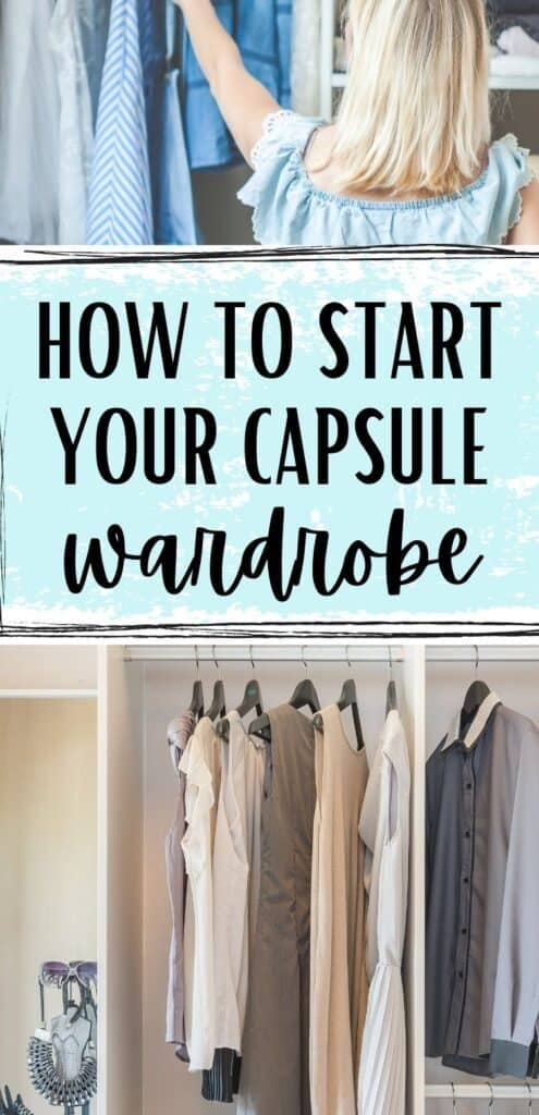 wardrobe with text overlay how to start your capsule wardrobe