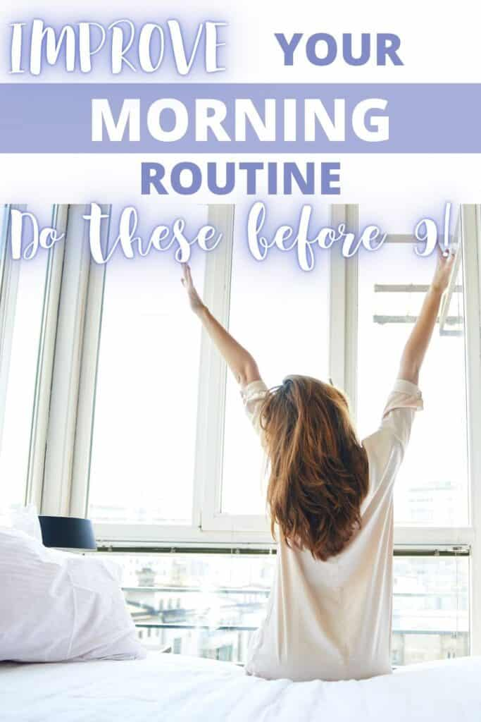 how to make the most out of your day with a good moring routine